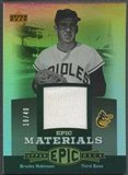 2006 Upper Deck Epic #RO2 Brooks Robinson Materials Grey Jersey #10/40
