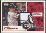 2006 Topps #PKU Paul Konerko World Series Champion Jersey