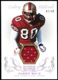 2013 Panini National Treasures Century Materials Silver #89 Jerry Rice 47/49
