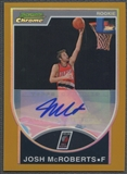 2007/08 Bowman Chrome #141 Josh McRoberts Gold Refractor Rookie Auto #27/50