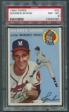 1954 Topps Baseball #20 Warren Spahn PSA 8 (NM-MT) *9380