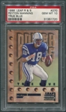 1998 Leaf Rookies and Stars #270 Peyton Manning Power Tools True Blue Rookie PSA 10 (GEM MT) *1720
