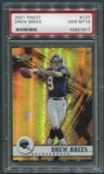 2001 Finest #127 Drew Brees Rookie #0472/1000 PSA 10 (GEM MT) *1617