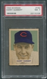 1949 Bowman Baseball #192 Harry Gumbert PSA 7 (NM) *5106