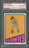1972/73 Topps Basketball #5 Pete Maravich PSA 8 (NM-MT) *0347