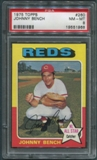 1975 Topps Baseball #260 Johnny Bench PSA 8 (NM-MT) *1968