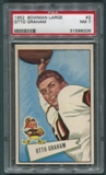 1952 Bowman Large Football #2 Otto Graham PSA 7 (NM) *8006