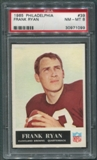 1965 Philadelphia Football #39 Frank Ryan PSA 8 (NM-MT) *1099