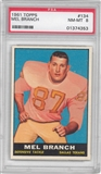 1961 Topps Football #134 Mel Branch PSA 8 (NM-MT) *4353