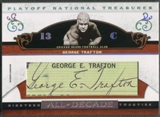 2007 Playoff National Treasures #GT George Trafton All Decade Signature Cuts Auto #58/67