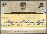 2005 SP Legendary Cuts #RD2 Ray Dandridge Cut Auto #16/76