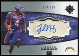 2007 Upper Deck Ultimate Collection #150 Legedu Naanee RC Autograph /250