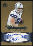 2006 Upper Deck SP Authentic Chirography #CHJW Jason Witten Autograph