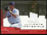 2005 Upper Deck Ultimate Collection Materials #TW Tim Wakefield Jersey /25