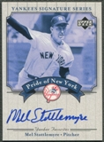2003 Upper Deck Yankees Signature #MS Mel Stottlemyre Pride of New York Auto