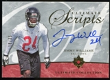 2006 Upper Deck Ultimate Collection Ultimate Scripts #USCJW Jimmy Williams Autograph /35