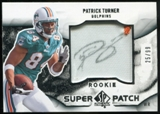 2009 Upper Deck SP Authentic Rookie Super Patch Autographs #RSPPT Patrick Turner Autograph /99