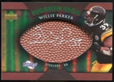 2007 Upper Deck Sweet Spot Pigskin Signatures Green 99 #WP Willie Parker Autograph /99
