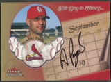 2002 Fleer Tradition #7 Albert Pujols This Day in History Auto /50