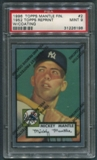 1996 Topps Mantle Finest #2 Mickey Mantle 1952 Topps PSA 9 (MINT) *6198