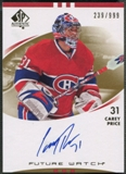 2007/08 SP Authentic #225 Carey Price Rookie Auto #239/999