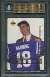 1998 Collector's Edge #NNO Peyton Manning Promos Holding Jersey Rookie BGS 9.5 (GEM MINT) *2960
