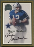 2000 Greats of the Game #75 Roger Staubach Gold Border Auto SP