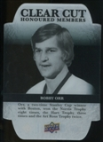 2011/12 Upper Deck Clear Cut Honoured Members #HOF1 Bobby Orr /100