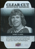 2011/12 Upper Deck Clear Cut Honoured Members #HOF33 Bobby Clarke /100