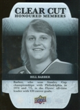 2011/12 Upper Deck Clear Cut Honoured Members #HOF34 Bill Barber /100