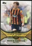 2014/15 Topps English Premier League Gold Future Stars #FSAR Andrew Robertson