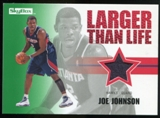 2008/09 Upper Deck SkyBox Larger Than Life Retail #LLJJ Joe Johnson