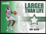 2008/09 Upper Deck SkyBox Larger Than Life Retail #LLRA Ray Allen