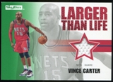 2008/09 Upper Deck SkyBox Larger Than Life Retail #LLVC Vince Carter