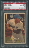 1957 Topps Baseball #55 Ernie Banks PSA 8 (NM-MT) *5682