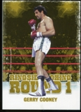 2010 Ringside Boxing Round One Gold #19 Gerry Cooney