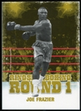 2010 Ringside Boxing Round One Gold #27 Joe Frazier