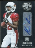 2014 Totally Certified Rookie Signatures #102 John Brown
