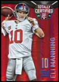 2014 Totally Certified Mirror Platinum Red #61 Eli Manning  Serial #19/25