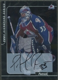 2000/01 BAP Signature Series #106 Patrick Roy Auto SP