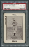 1913 Tom Barker Game Baseball #22 Hugh Jennings PSA 8 (NM-MT)
