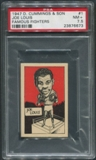 1947 D. Cummings & Sons Boxing #1 Joe Louis Famous Fighters PSA 7.5 (NM+)