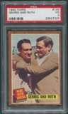1962 Topps Baseball #140 Babe Ruth Special Gehrig and Ruth PSA 3 (VG)