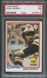 1978 Topps Baseball #36 Eddie Murray Rookie PSA 7 (NM)