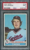 1979 Topps Baseball #162 Tom Johnson PSA 9 (MINT)