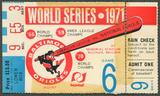 1971 World Series Baltimore Orioles Vs. Pittsburgh Pirates Game 6 Ticket