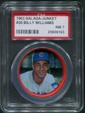 1963 Salada Junket Coins Baseball #30 Billy Williams PSA 7 (NM)