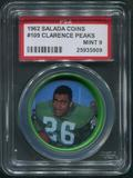 1962 Salada Coins Football #109 Clarence Peaks PSA 9 (MINT)