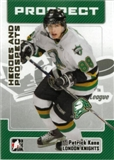 2006/07 ITG Heroes and Prospects #175 Patrick Kane