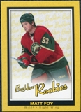 2005/06 Upper Deck Beehive Rookie #138 Matt Foy RC